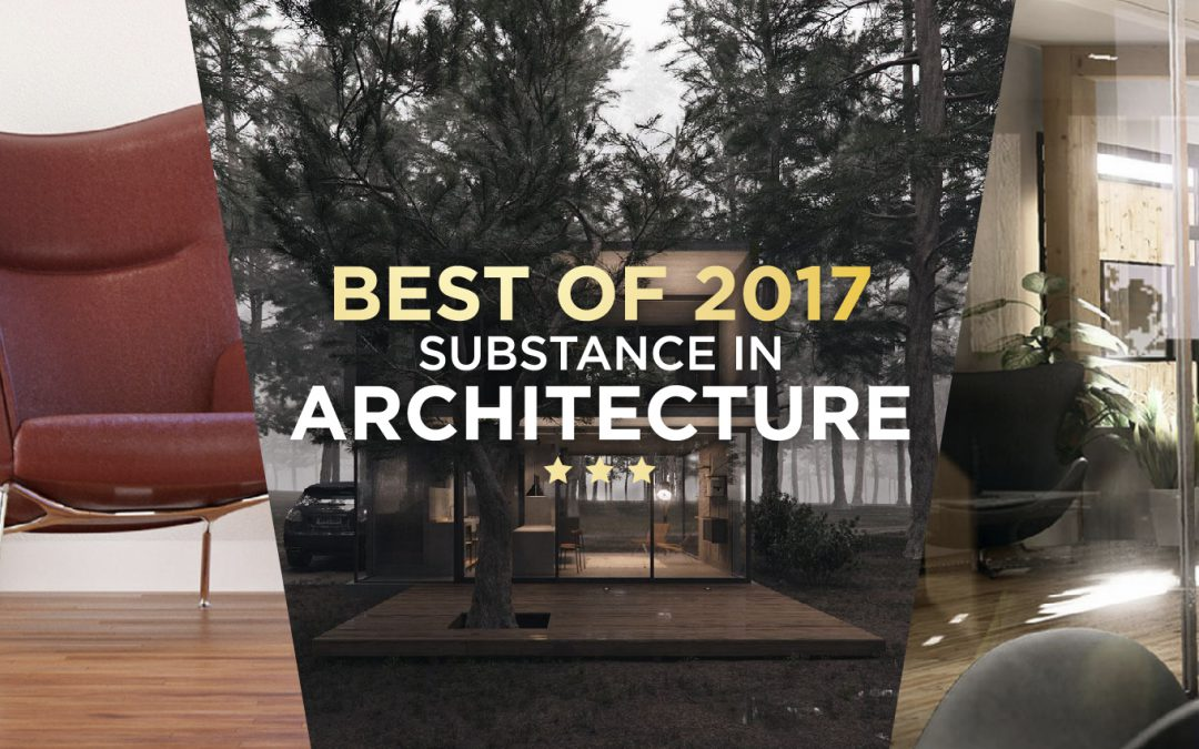 The Best of Substance 2017: Architecture