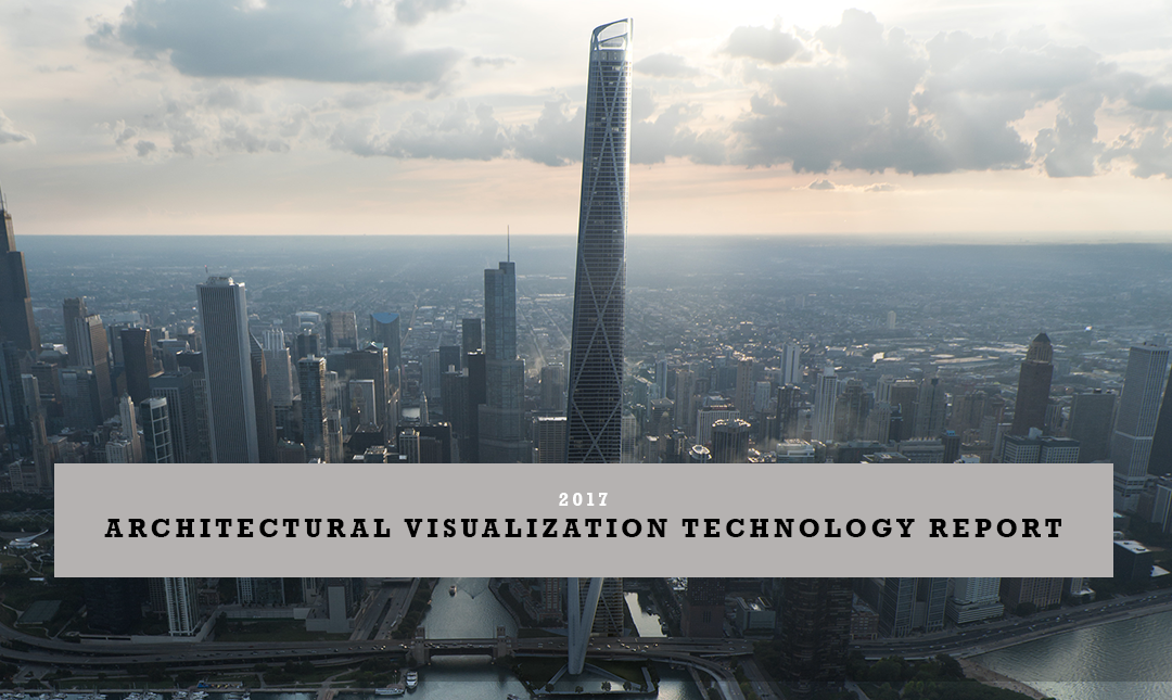 2017 Architectural Visualization Technology Report Launched
